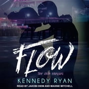Flow, The Grip Prequel audiobook by Kennedy Ryan