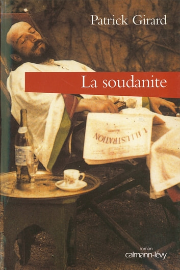 La Soudanite ebook by Patrick Girard
