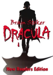 DRACULA - A Mystery Story : New Readers Edition ebook by Bram Stoker