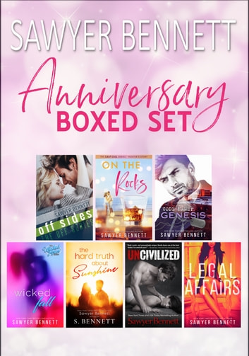 Anniversary Boxed Set ebook by Sawyer Bennett