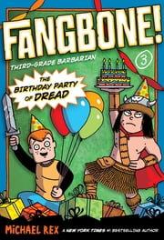 The Birthday Party of Dread ebook by Michael Rex,Michael Rex