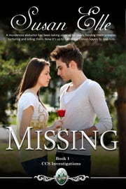 Missing - CCS Investigations, #1 ebook by Susan Elle