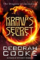 Kraw's Secret ebook by Deborah Cooke