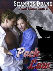 Pack Law ebook by Shannon Duane
