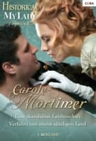 Historical MyLady Spezial Band 1 ebook by Carole Mortimer