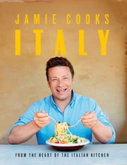 Jamie Cooks Italy ebook by Jamie Oliver