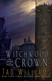 The Witchwood Crown ebook by Tad Williams