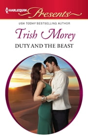 Duty and the Beast ebook by Trish Morey