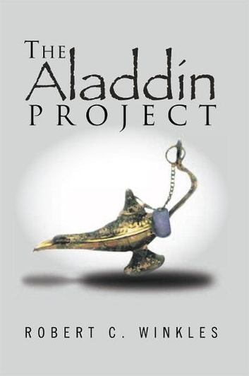 The Aladdin Project ebook by Robert C. Winkles
