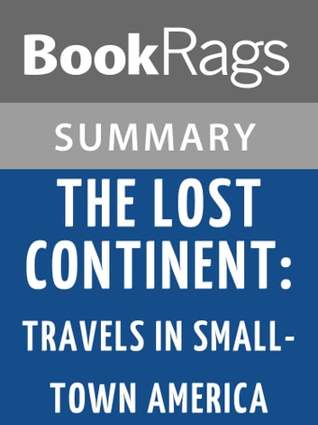 The Lost Continent: Travels in Small-town America by Bill Bryson | Summary & Study Guide ebook by BookRags