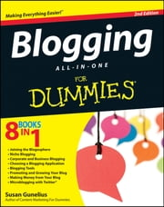 Blogging All-in-One For Dummies ebook by Susan Gunelius