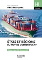 Hu Geo Etats et regions du monde contemporain ebook by Vincent Adoumié, Christian Bardot, Christian Daudel,...