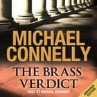 The Brass Verdict audiobook by Michael Connelly