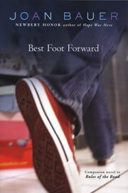 Best Foot Forward ebook by Joan Bauer
