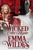 Wicked All Night ebook by