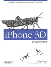 iPhone 3D Programming - Developing Graphical Applications with OpenGL ES ebook by Philip  Rideout