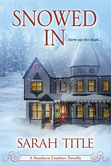 Snowed In ebook by Sarah Title