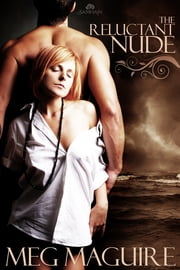 The Reluctant Nude ebook by Meg Maguire