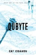 Qubyte ebook by Cat Connor