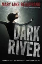 Dark River ebook by Mary Jane Beaufrand