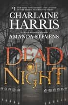 Dead of Night - Dancers in the Dark\The Devil's Footprints ebook by Charlaine Harris, Amanda Stevens