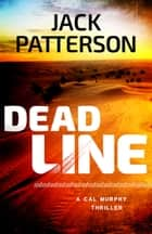 Dead Line ebook by Jack Patterson