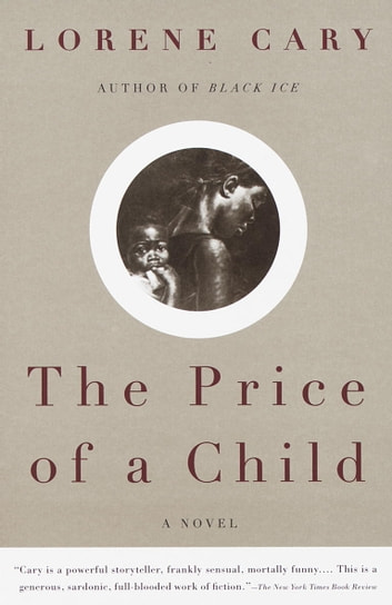 The Price of a Child - A Novel eBook by Lorene Cary