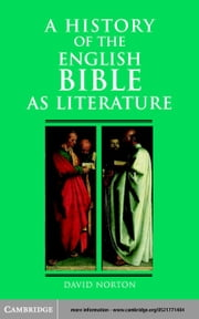A History of the English Bible as Literature ebook by Norton, David