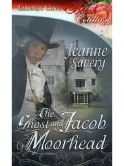 The Ghost and Jacob Moorhead ebook by Jeanne Savery