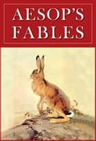 Aesop's Fables - Illustrated ebook by Aesop