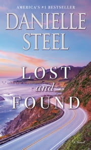 Lost and Found - A Novel ebook by Danielle Steel