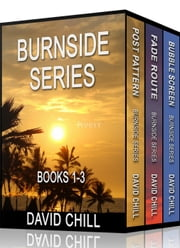 The Burnside Mystery Series, Box Set (Books 1-3) - Burnside Series ebook by David Chill