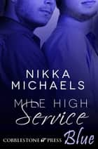Mile High Service ebook by Nikka Michaels