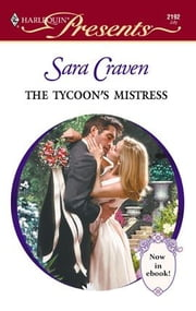 The Tycoon's Mistress ebook by Sara Craven