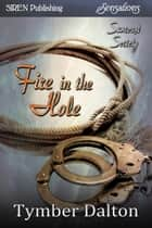 Fire in the Hole ebook by