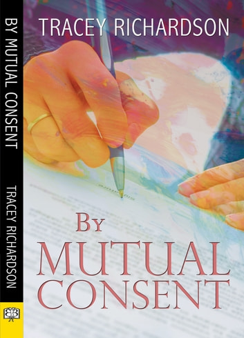 By Mutual Consent ebook by Tracey Richardson