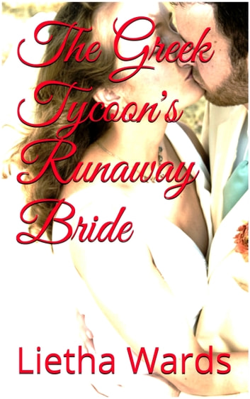 The greek tycoons runaway bride ebook by lietha wards the greek tycoons runaway bride ebook by lietha wards fandeluxe Image collections