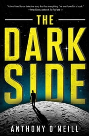 The Dark Side ebook by Anthony O'Neill