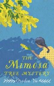 The Mimosa Tree Mystery ebook by Ovidia Yu