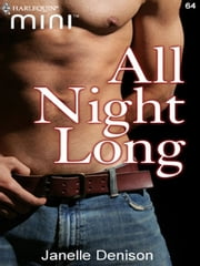 All Night Long ebook by Janelle Denison