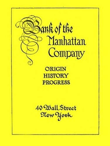 Bank Of The Manhattan Company ebook by Anonymous