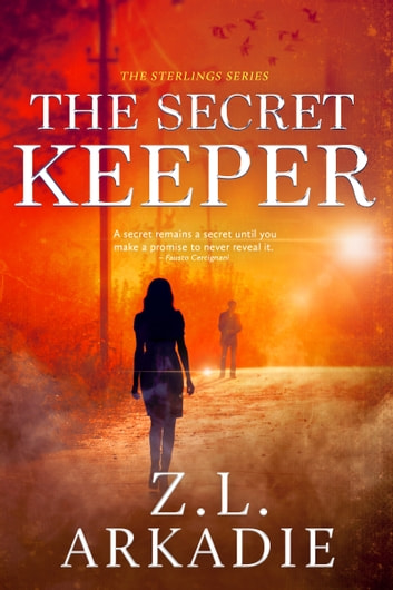 The Secret Keeper ebook by Z.L. Arkadie