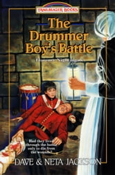 The Drummer Boy's Battle - Florence Nightingale ebook by Dave Jackson,Neta Jackson