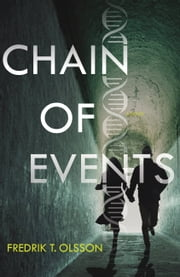 Chain of Events - A Novel ebook by Fredrik T. Olsson