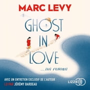 Ghost in love livre audio by Marc LEVY