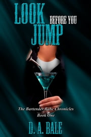 Look Before You Jump ebook by D.A. Bale