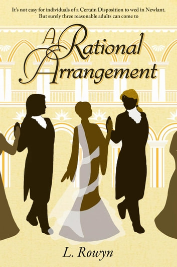 A Rational Arrangement - Arrangements in Paradise, #1 ebook by L. Rowyn
