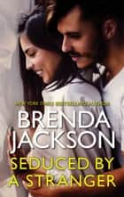 Seduced by a Stranger ebook by Brenda Jackson