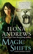 Magic Shifts 電子書 by Ilona Andrews