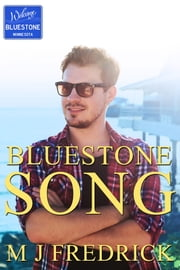 Bluestone Song ebook by MJ Fredrick